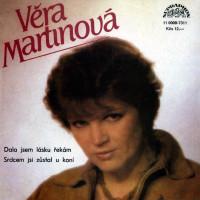 VĚRA MARTINOVÁ - Dala jsem lásku řekám