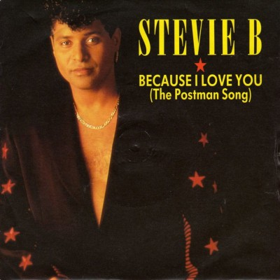 STEVIE B.-Because I Love You (The Postman Song)