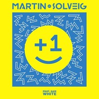 Martin Solveig - +1