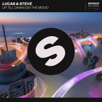 LUCAS & STEVE - Up Till Dawn (On The Move)