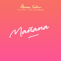 ALVARO SOLER & CALI Y EL DANDEE - Maňana
