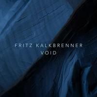 Fritz Kalkbrenner - Void