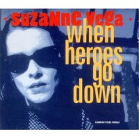 SUZANNE VEGA - When Heroes Go Down