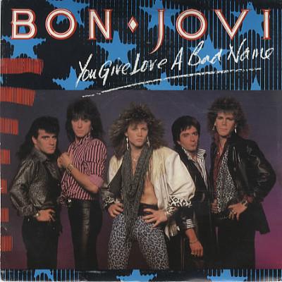 Obrázek Bon Jovi, You Give Love A Bad Name