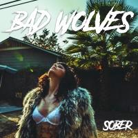 Bad Wolves - Sober