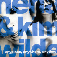 NENA & KIM WILDE - Anyplace, Anywhere, Anytime