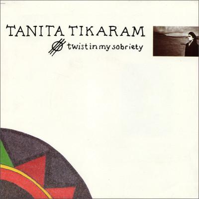 Obrázek TANITA TIKARAM, Twist In My Sobriety