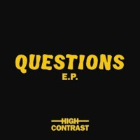 High Contrast - QUESTIONS