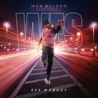 WES NELSON,HARDY CAPRIO - SEE NOBODY