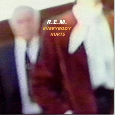 R.E.M.-Everybody Hurts