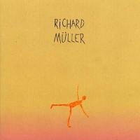 RICHARD MÜLLER - Nebude to lahké
