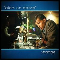 STROMAE - Alors On Danse
