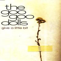 Goo Goo Dolls - Give A Little Bit