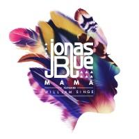 JONAS BLUE & WILLIAM SINGE - Mama