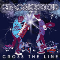 Camo & Krooked - CROSS THE LINE