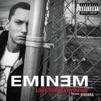 EMINEM & RIHANNA - Love The Way You Lie