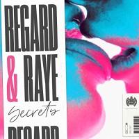 REGARD FT. RAYE - SECRETS