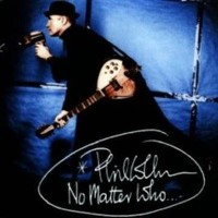 Phil Collins - No Matter Who