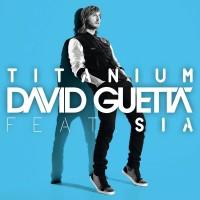 DAVID GUETTA & SIA - Titanium