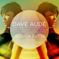 DAVE AUDE - IM GONNA GET YOU