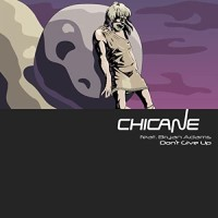 CHICANE FEAT. BRYAN ADAMS - DONT GIVE UP