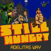 Adelitas Way - Still Hungry