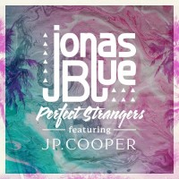 JONAS BLUE & JP COOPER - Perfect Strangers