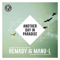 REMADY & MANU-L - ANOTHER DAY IN PARADISE