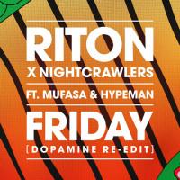 RITON FT. NIGHTCRAWLERS - FRIDAY