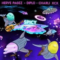 HERVE PAGEZ FT. DIPLO,CHARLI XCX - SPICY
