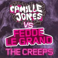 CAMILLE JONES - THE CREEPS ( FEDDE LE GRAND )