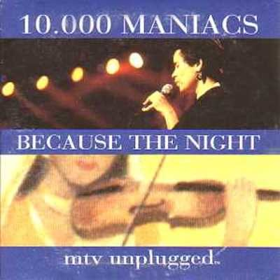10.000 MANIACS-Because The Night