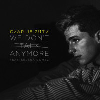 CHARLIE PUTH & SELENA GOMEZ - We Don't Talk Anymore