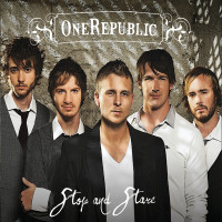 ONE REPUBLIC - Stop And Stare