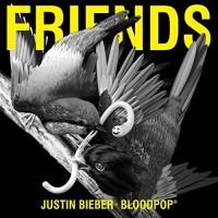 JUSTIN BIEBER & BLOODPOP - FRIENDS