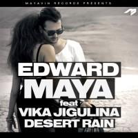 EDWARD MAYA & VIKA JIGULINA - Desert Rain