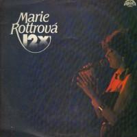 MARIE ROTTROVÁ - Mám v očích zrnka pepře