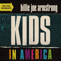 BILLIE JOE ARMSTRONG - Kids In America