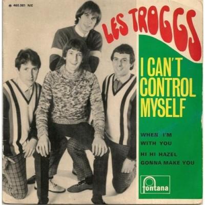 Obrázek Troggs, I Can't Control Myself