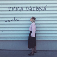 EMMA DROBNÁ - Words
