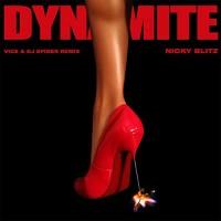 NICKY BLITZ - DYNAMITE