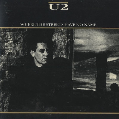 Obrázek U2, Where The Streets Have No Name