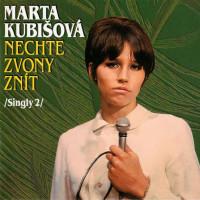MARTA KUBIŠOVÁ - Nechte zvony znít