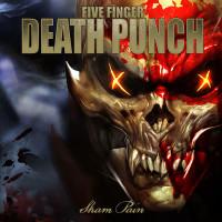 Five Finger Death Punch - Sham Pain
