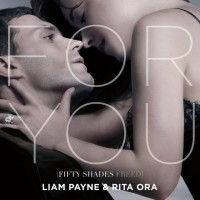 LIAM PAYNE FT. RITA ORA - FOR YOU (FIFTY SHADES FREED)