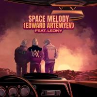 VIZE,ALAN WALKER FT. LEONY,EDWARD ARTEMYEV - SPACE MELODY
