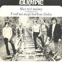 OLYMPIC - Slzy tvý mámy
