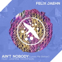 FELIX JAEHN & JASMINE THOMPSON - Ain't Nobody (Loves Me Better)