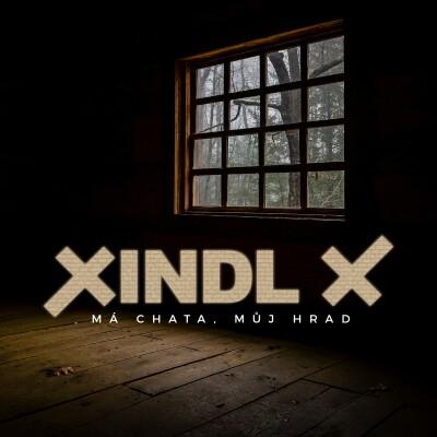 Obrázek XINDL X, Má chata, můj hrad