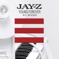 JAY-Z & MR HUDSON - Young Forever